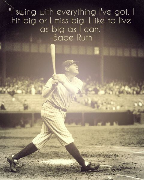 Live as big as you can.... Wise words from a legend.