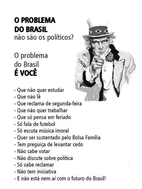 O problema do Brasil é você