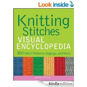 Knitting Stitches VISUAL Encyclopedia (Teach Yourself VISUALLY ...