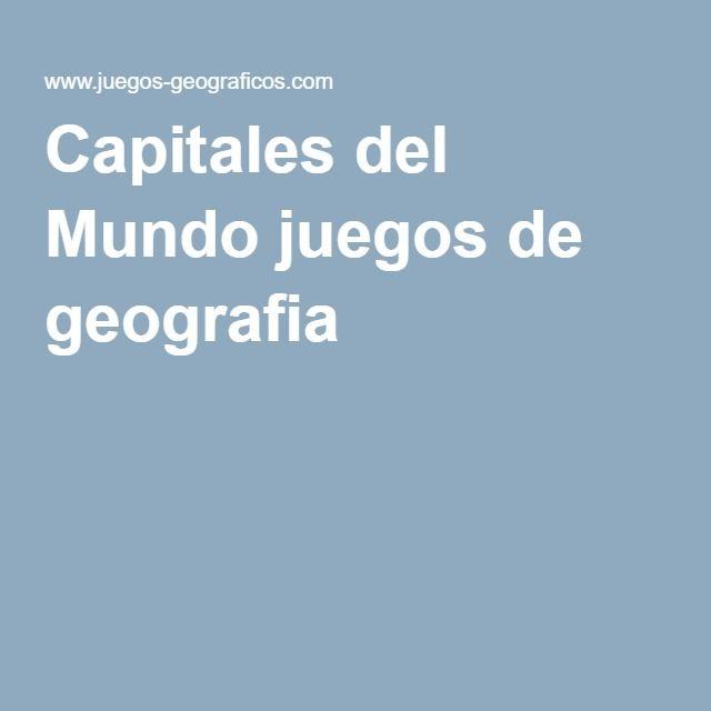 Capitales del Mundo juegos de geografia