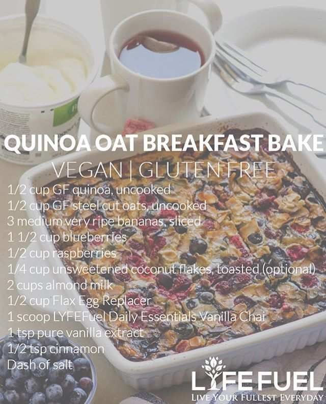 Looking to add a bit of variety to your breakfast and still get your protein in? How about a Banana Berry Quinoa and Oats Breakfast Bake?! Check out this amazing recipe below! --- 1/2 cup GF quinoa, uncooked 1/2 cup GF steel cut oats, uncooked 3 medium very ripe bananas, sliced 1 1/2 cup blueberries 1/2 cup raspberries 1/4 cup unsweetened coconut flakes, toasted (optional) 2 cups almond milk 1/2 cup Flax Egg Replacer 1 scoop LYFEFuel Daily Essentials Vanilla Chai 1 tsp pure vanilla extract…