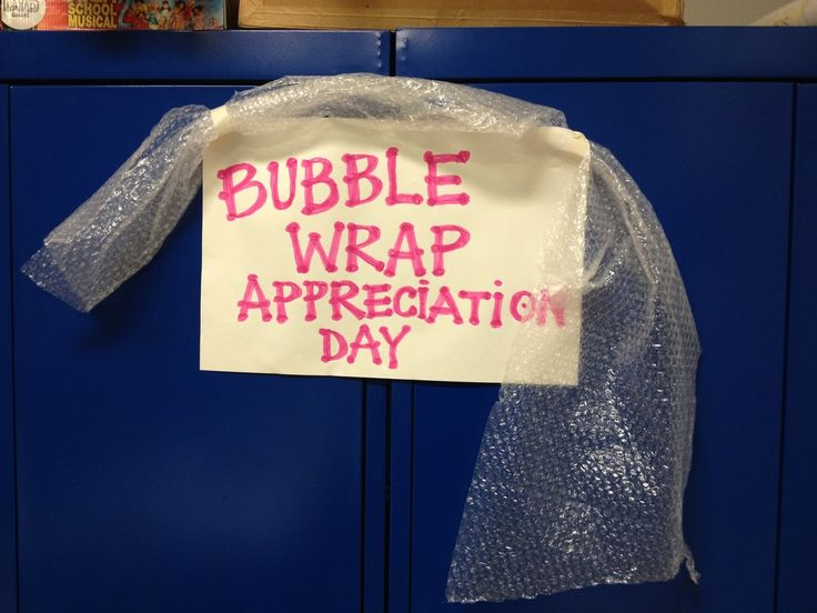 Bubble Wrap Appreciation Day- significantly boost school morale!  Great idea for stressful weeks coming up or Finals... include some bubble wrap in a bag to give to each person