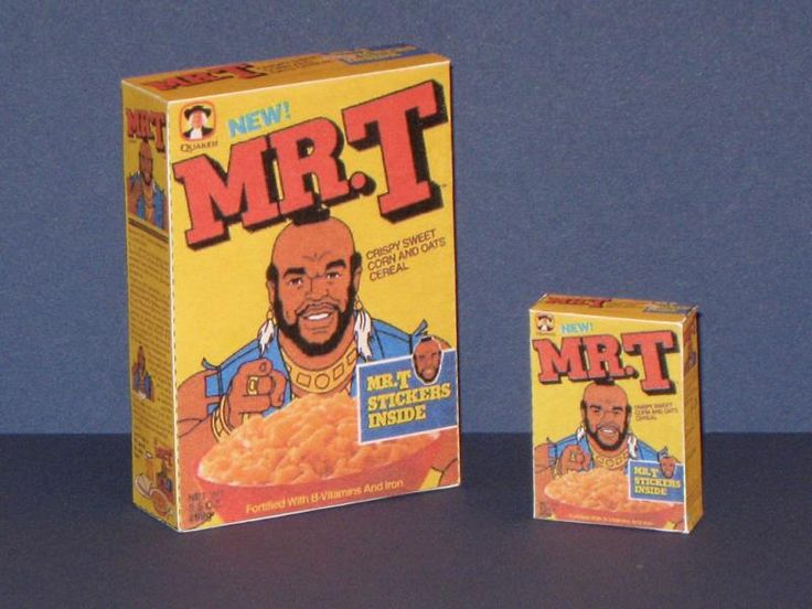 Mr. T cereal! Say no more.