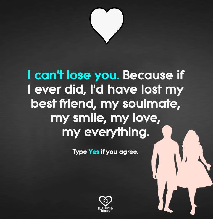 I Can T Lose You Because I Cant Lose You Relationship Quotes Deep Relationship Quotes