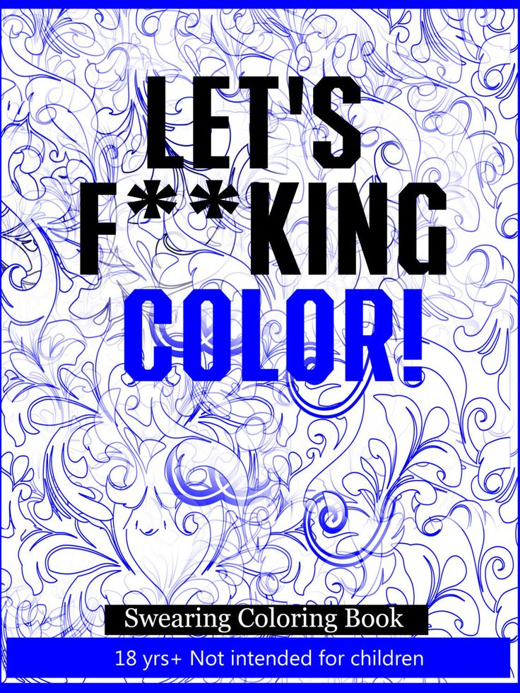 lets fucking color swearing coloring book