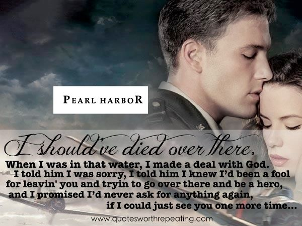 Pearl Harbor - Top Romantic Movie Quote