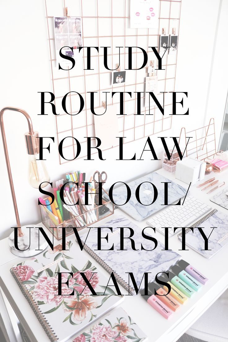 My Examine Routine for Legislation College/College Exams