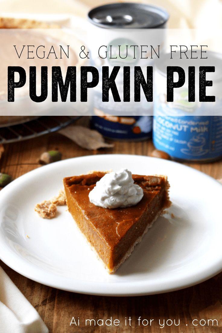 Vegan Pumpkin Pie Gluten Free Recipe Ai Made It For You Recipe In 2020 Vegan Pumpkin Vegan Pumpkin Pie Traditional Pumpkin Pie Recipe