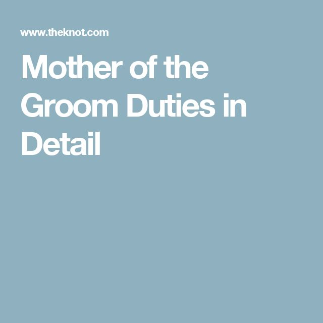 Mother of the Groom Duties in Detail