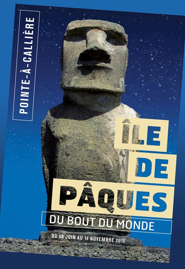 Île de Pâques, le grand voyage, 2010 | © Design: Dominique Boudrias, Pointe-à-Callière et Sid Lee