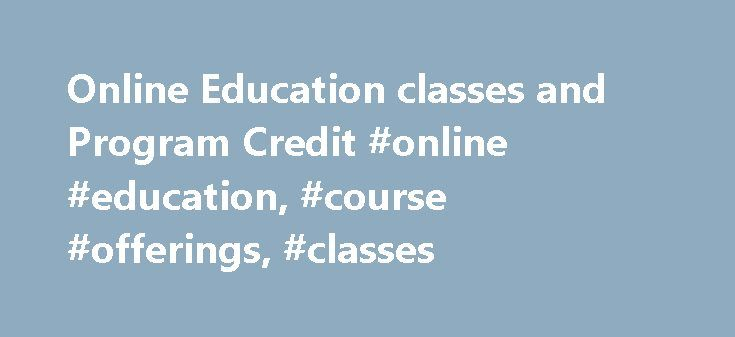 Online Education classes and Program Credit #online #education, #course #offerings, #classes http://arkansas.nef2.com/online-education-classes-and-program-credit-online-education-course-offerings-classes/  # Online Courses A Biblical Theology of Suffering, Disability, and the Church Larry Waters, Joni E. Tada, Daniel Thomson, Lisa Smith, Jessica Baldridge, Mike Justice, Stephen Bramer, Ron Allen, Mark Bailey, Stan Toussaint, Jim Allman, Thomas Constable, Doug Blount, Jim Neathery, Vic…