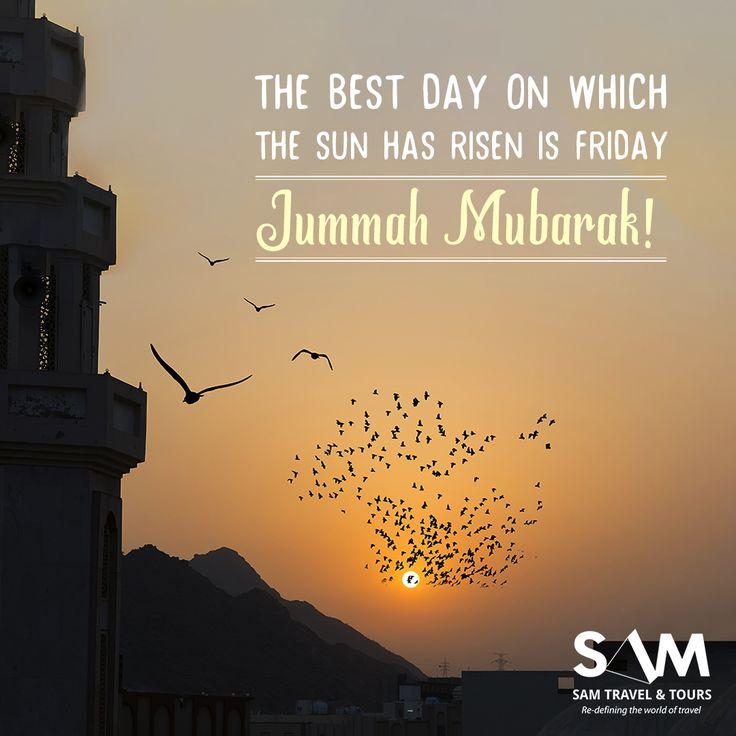 The best day on which the sun has risen is Friday Jummah mubarak!! #islam #muslim #samtravel #hajj #umrah