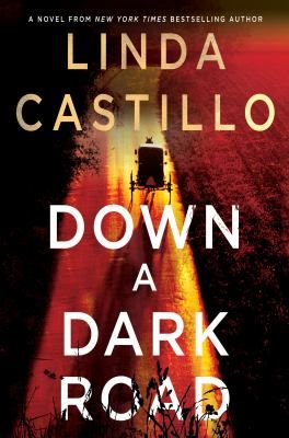 "Down A Dark Road by Linda Castillo ""A once Amish police chief in a rural Pennsylvania town is faced with a dilemma. Her childhood friend has escaped from prison after being convicted of killing his wife. After talking with the family and the community, Kate thinks there might be something to Joseph's story. She needs to solve this so her past won't haunt her. Starts out with a bang and finishes just as rough."" Kimberly McGee, Lake Travis Community Library, Austin, TX"
