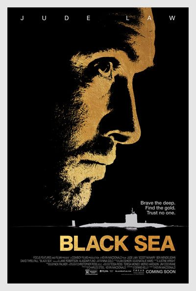 Poster for Black Sea Starring Jude Law #blacksea #posters