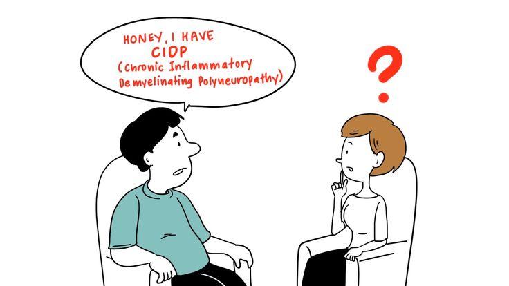 Chronic Inflammatory Demyelinating Polyneuropathy (CIDP) 101
