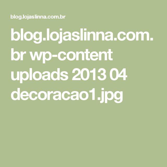 blog.lojaslinna.com.br wp-content uploads 2013 04 decoracao1.jpg