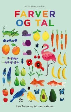 Køb 'Farver og tal' bog nu. Lær at tælle fra 1-10 med naturen.  Her er masser af skønne dyr,planter og frugter at tælle og tale om alle inddelt i farver.