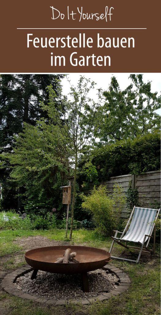 Eine Feuerstelle bauen im Garten mit einfachen Mitteln