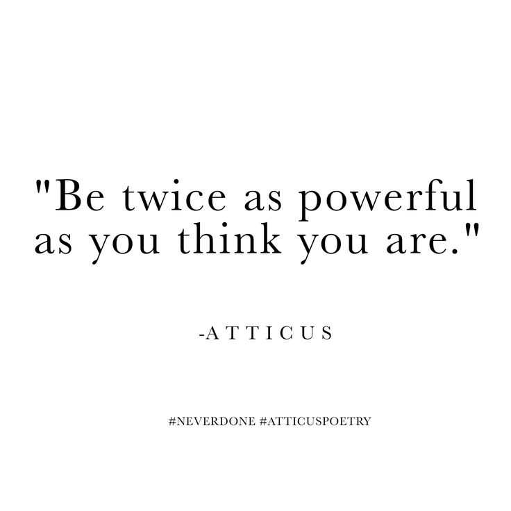 Atticus Quotes: Best 25+ Confidence Tattoo Ideas Only On Pinterest