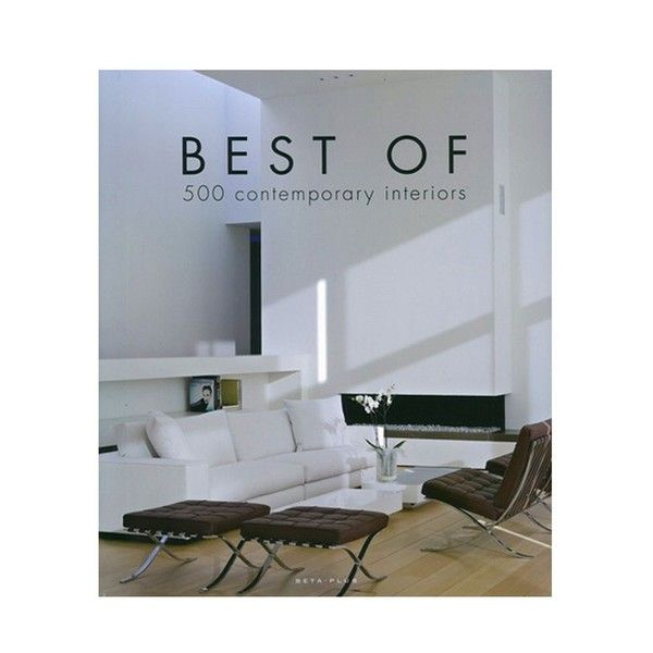 Best Of 500 Contemporary Interiors By Belgian Editor Beta Plus Books Magazines Pinterest