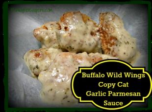 Buffalo Wild Wings Copy Cat Garlic Parmesan Sauce Recipe  Fill a  9 x 13 pan with trimmed  chicken thighs.  Make the sauce and pour it over the chicken. Bake in the oven uncovered at 375 for one hour. Let the dish rest so the sauce can thicken. Serve the chicken with sauce on top!