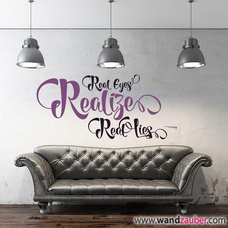 Wandtattoo: Real Eyes Realize Real Lies – 2Pac Zitat Version 2 – WANDZAUBER WANDTATTOOS