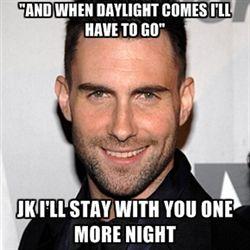 adam levine memes   Adam Levine - Newest images - page 3   Meme Generator   We Heart It