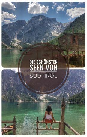 Die schönsten Seen & Berge von Südtirol