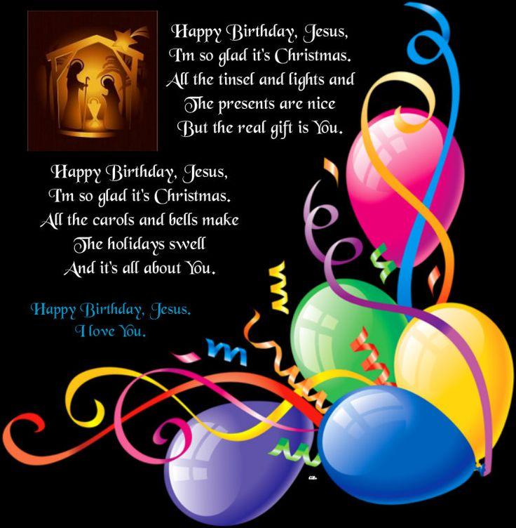 Happy Birthday, Jesus. I love You. | Happy birthday jesus ...