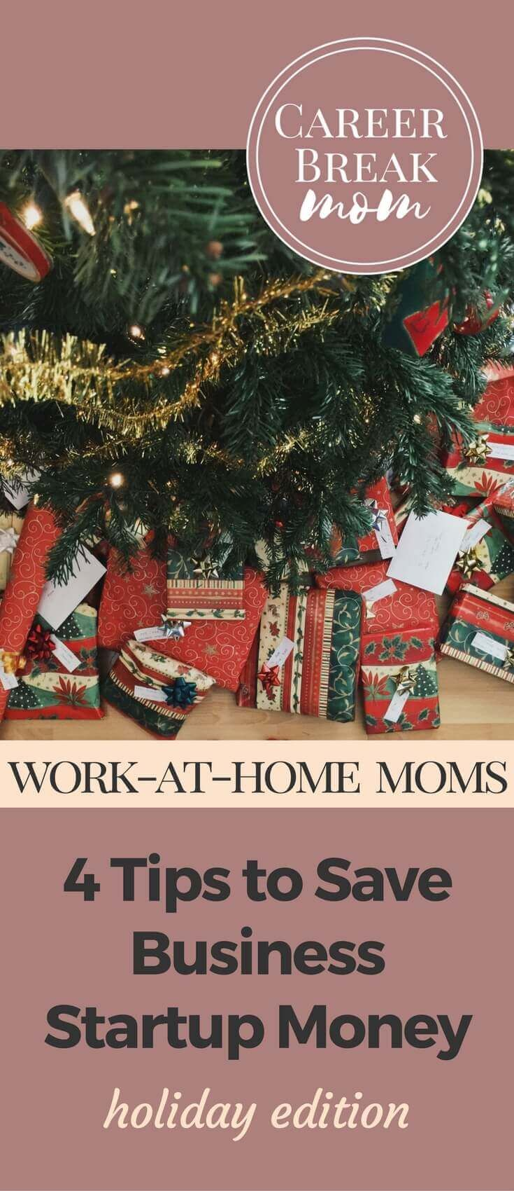 Four Holiday Season Tips to Set Aside Startup Money for Your Business or Your Job Hunt - CareerBreakMom.com - Looking to start a business or launch a job search after time away from your career? Take a few minutes to add a few thrifty habits into your holiday season shopping, and you'll find some extra cash that you can put toward your business, a new wardrobe or to help you cover childcare costs before you get that first paycheck!