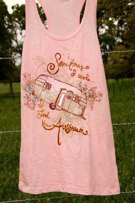 "AIRSTREAM SONG TANK - Junk GYpSy co. ~ ""a tee in honor of miranda lamberts song written just for us! sometimes i wish i lived in an airstream...homemade curtains, lived just like a gypsy!"" ~ Amen sister!"