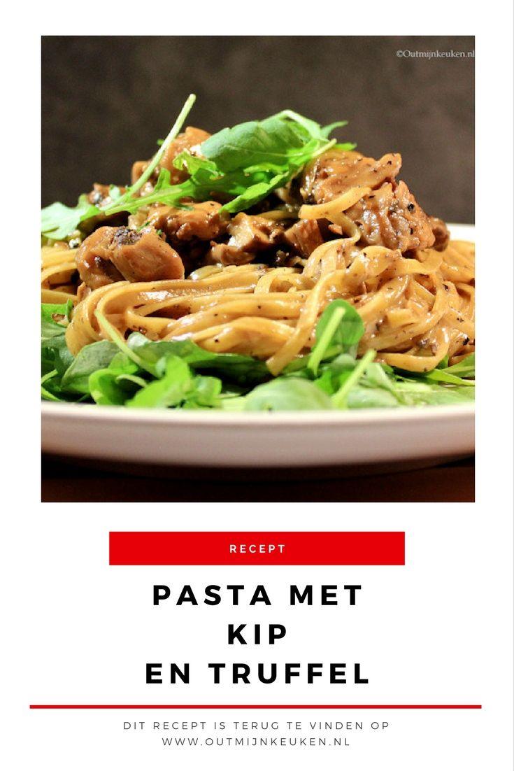 Recept   Pasta met truffel, paddenstoelen en kip