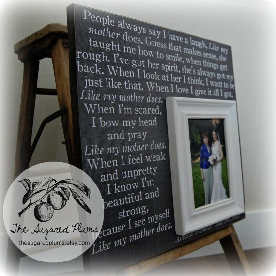 Mother Of The Bride Gift Personalized Picture Frame Wedding Custom 16x16 LIKE My MOTHER DOES Mom Thank You. $75.00, via Etsy.