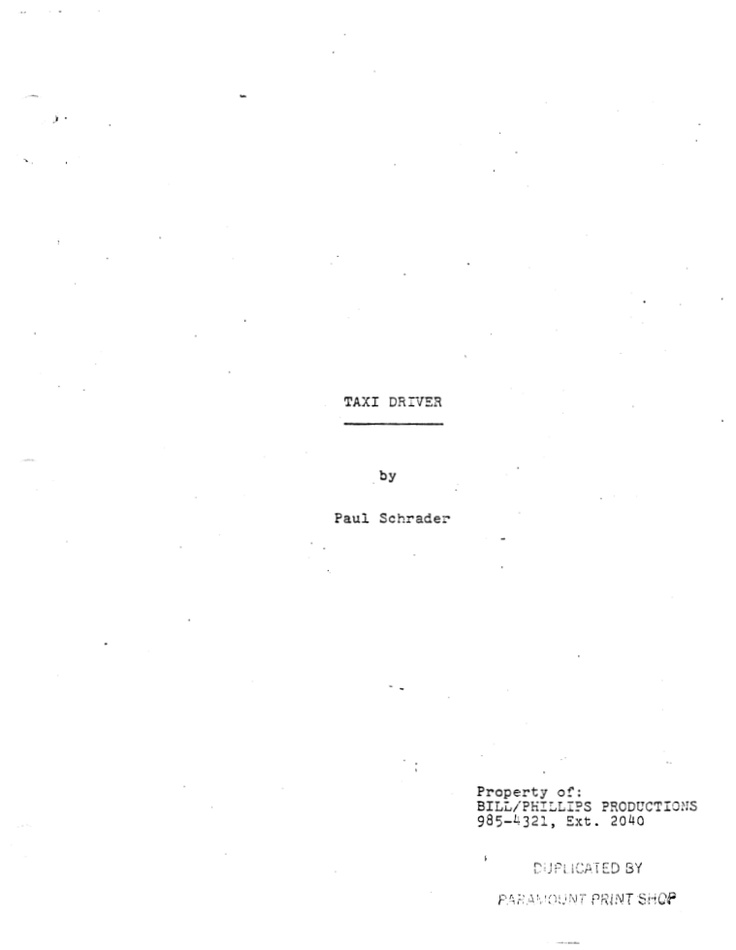 Taxi Driver Original Screenplay By Paul Schrader Pdf Http Cinephilearchive