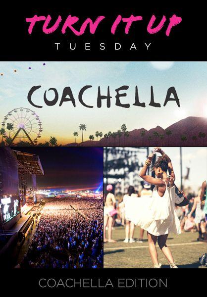 Turn it Up Tuesday: Coachella 2013