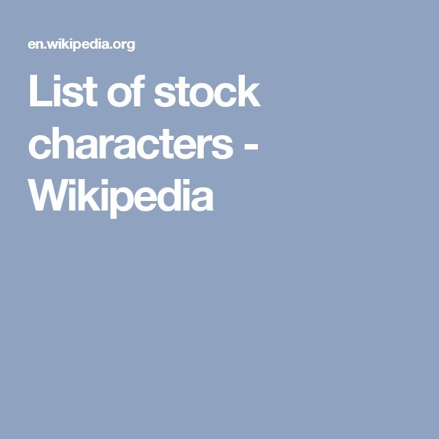 List of stock characters - Wikipedia