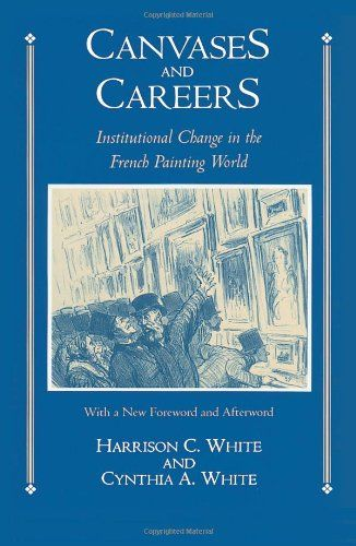 Best Buy Canvases and Careers: Institutional Change in the French Painting World... Visit Site or click on the image for more details, reviews and price comparison.