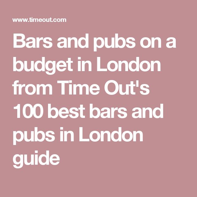 Bars and pubs on a budget in London from Time Out's 100 best bars and pubs in London guide