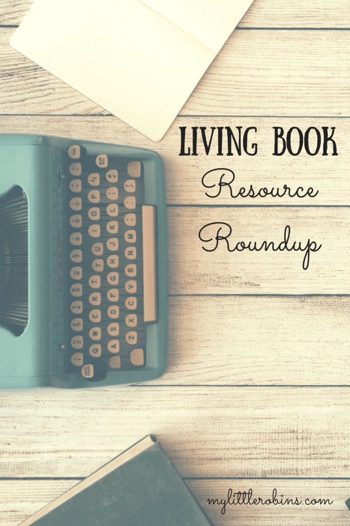 How to Choose Living Books- a few tips and several book lists for reference.