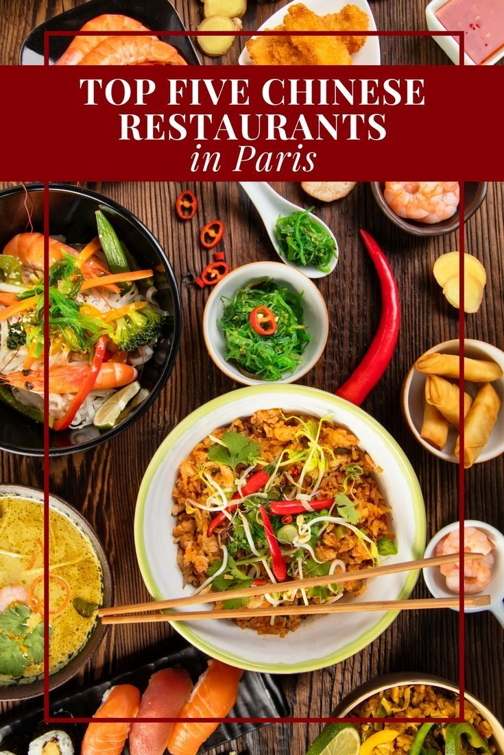 Top Five Chinese Restaurants In Paris Discover Luxury Best Chinese Food Chinese Restaurant Paris Restaurants