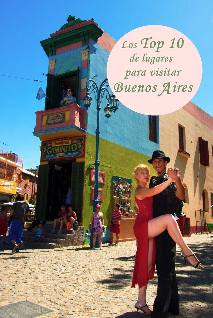 Top 10 de lugares para visitar en Buenos Aires.  http://www.bsas4u.com/es/top-10-places-to-visit-in-buenos-aires