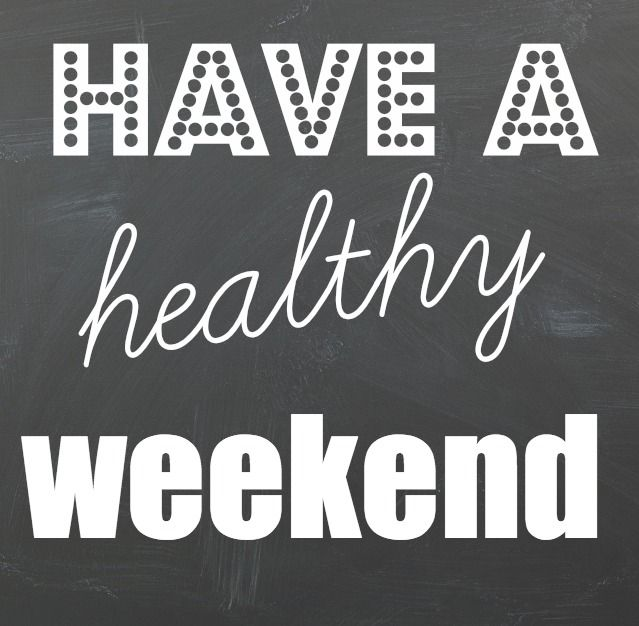 Healthy Tips for the Weekend! | Weekend workout, Weekend ...