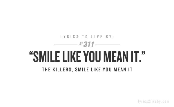 #TheKillers #smile like you mean it