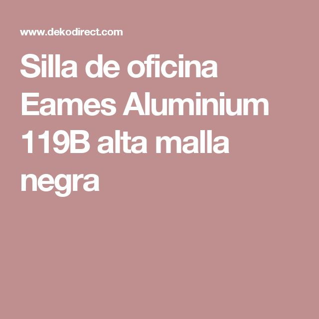 Silla de oficina Eames Aluminium 119B alta malla negra