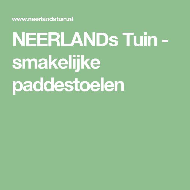 NEERLANDs Tuin - smakelijke paddestoelen