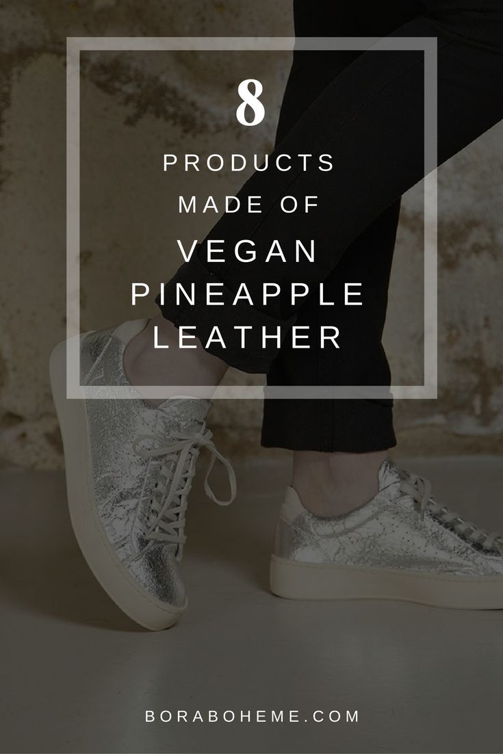 8 products made of vegan pineapple leather - pinatex
