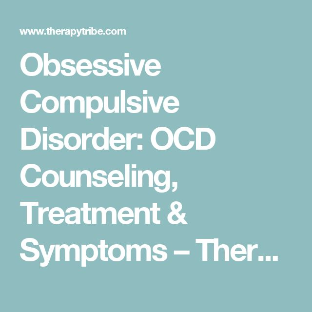 the symptoms and treatment of the obsessive compulsive disorder Obsessive-compulsive disorder treatment print print treatment for ocd treatment for obsessive-compulsive disorder includes the following: behavior therapy (eg, exposure and response prevention) are occasionally used to relieve ocd symptoms.
