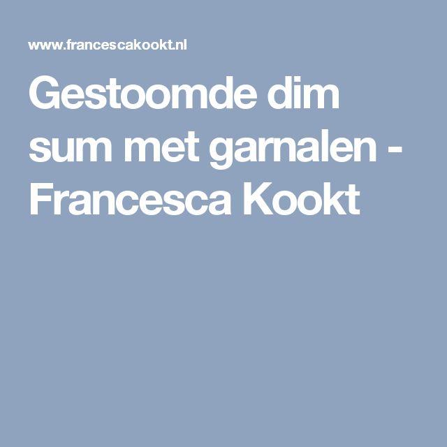Gestoomde dim sum met garnalen - Francesca Kookt