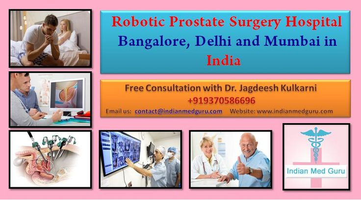 Plan Your Robotic Prostate Surgery Hospital in Bangalore, Delhi and Mumbai in India