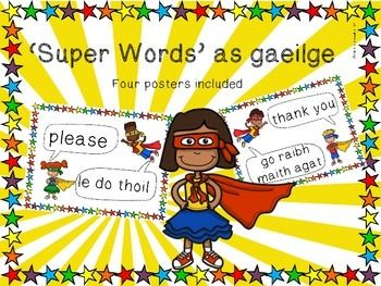 'Super Words' posters to encourage good manners in both english and irish - gaeilge